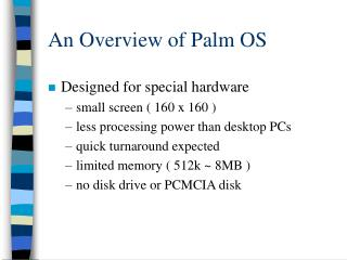 An Overview of Palm OS