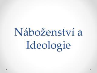 Náboženství a Ideologie