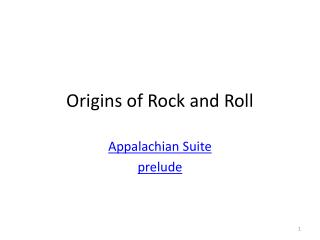 Origins of Rock and Roll