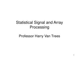 Statistical Signal and Array Processing