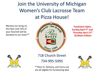 Join the University of Michigan Women's Club Lacrosse Team  at Pizza House!