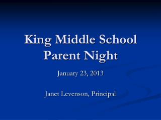 King Middle School Parent Night