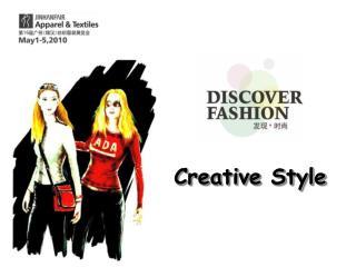 Creative Style