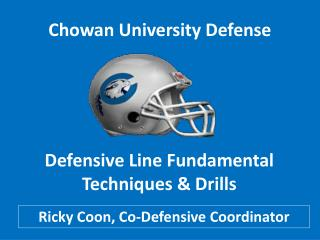 Chowan University Defense