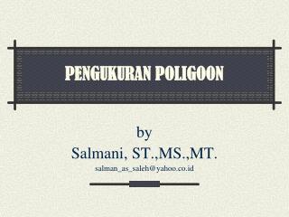 PENGUKURAN POLIGOON