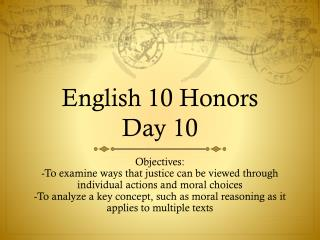 English 10 Honors  Day 10