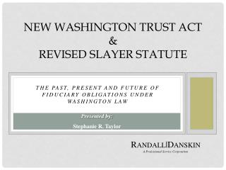 NEW WASHINGTON TRUST ACT  &  REVISED SLAYER STATUTE