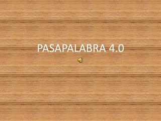 PASAPALABRA 4.0