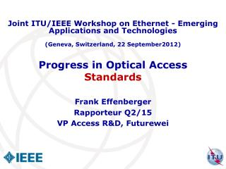 Progress in Optical Access  Standards