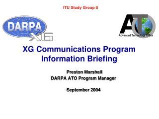 XG Communications Program  Information Briefing