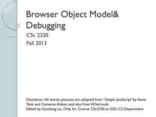 Browser Object Model&  Debugging