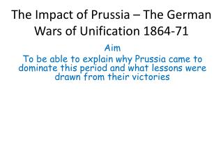 The Impact of Prussia – The German Wars of Unification 1864-71