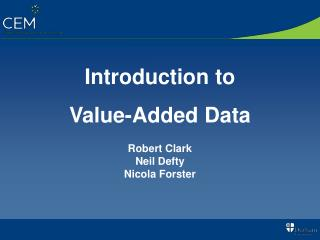 Introduction to  Value-Added Data
