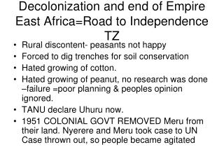 Decolonization and end of Empire East Africa=Road to Independence TZ