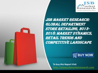 JSB Market Research: Global Department Store Retailing