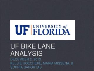 UF BIKE LANE ANALYSIS