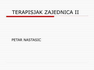 TERAPISJAK ZAJEDNICA II