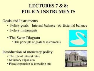 Goals and Instruments   Policy goals:   Internal balance   &  External balance