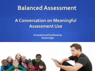 A Conversation on Meaningful Assessment Use