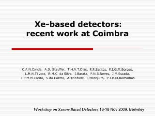 Xe-based  d etectors:  recent work at Coimbra