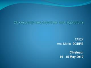 EU corporate law, directives and regulations