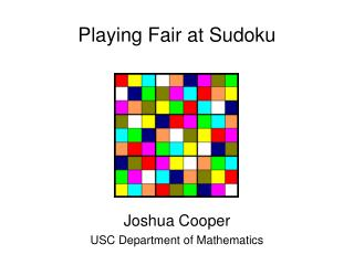 Playing Fair at Sudoku