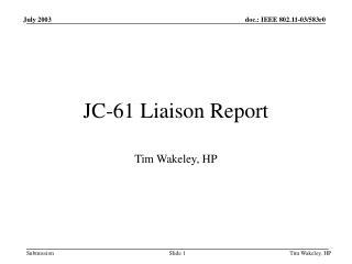 JC-61 Liaison Report