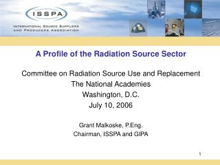 A Profile of the Radiation Source Sector Committee on Radiation Source Use and Replacement