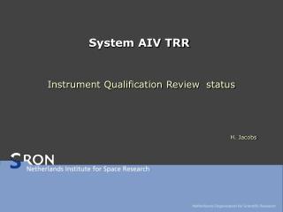 System AIV TRR