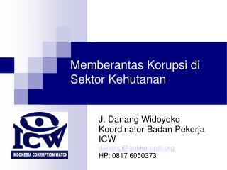 Memberantas Korupsi di Sektor Kehutanan