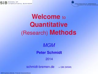 Welcome  to  Quantitative (Research) Methods MGM