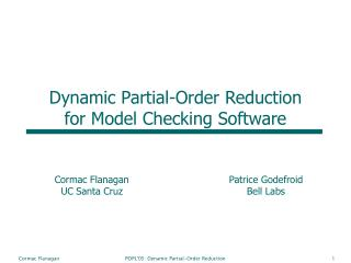 Dynamic Partial-Order Reduction for Model Checking Software