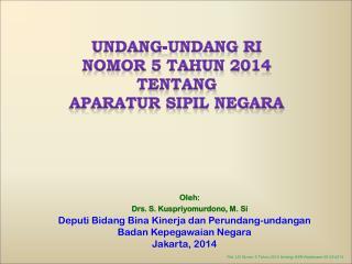 UNDANG-UNDANG  RI NOMOR 5 TAHUN 2014  TENTANG APARATUR SIPIL NEGARA