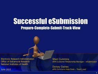 Successful eSubmission Prepare-Complete-Submit-Track-View