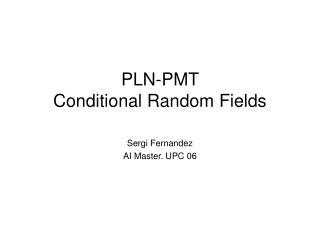 PLN-PMT  Conditional Random Fields