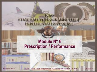 Module N� 6  Prescription / Performance