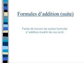 Formules d'addition (suite)