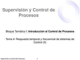Supervisión y Control de Procesos