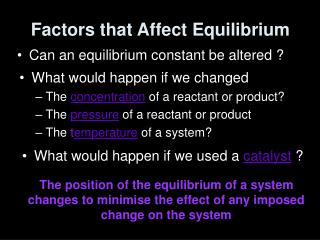 Factors that Affect Equilibrium
