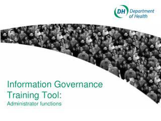 Information Governance Training Tool:
