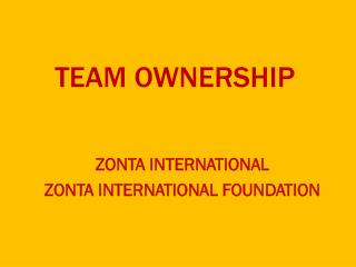 TEAM OWNERSHIP