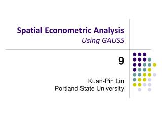 Spatial Econometric Analysis Using GAUSS