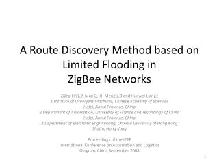 A Route Discovery Method based on Limited Flooding in ZigBee Networks