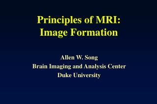 Principles of MRI: Image Formation