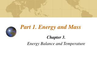 Part 1. Energy and Mass