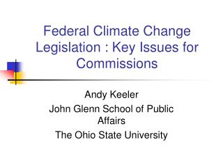 Federal Climate Change Legislation : Key Issues for Commissions
