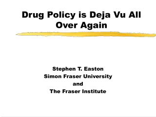Drug Policy is Deja Vu All Over Again