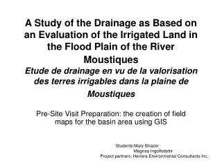 Pre-Site Visit Preparation: the creation of field maps for the basin area using GIS