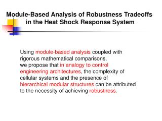 Module-Based Analysis of Robustness Tradeoffs  in the Heat Shock Response System