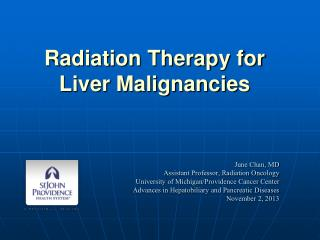Radiation Therapy for  Liver Malignancies